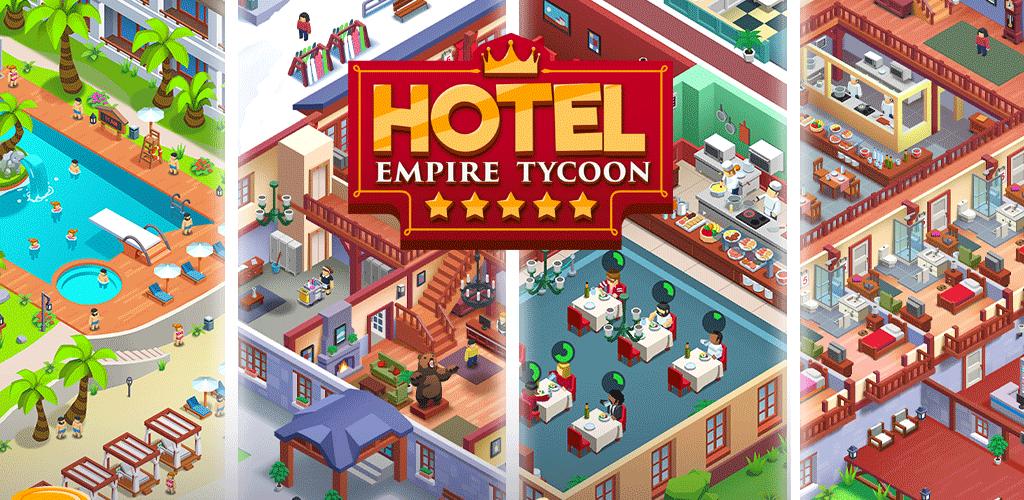 HOTEL EMPIRE TYCOON mod apk